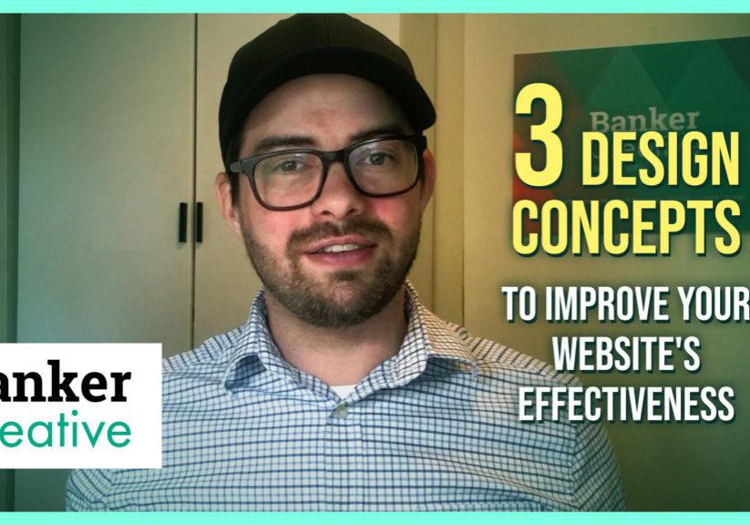 """Matt Banker """"3 Design Concepts to Improve Your Website's Effectiveness"""""""